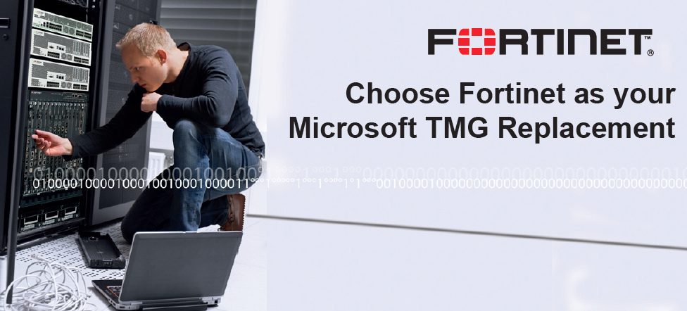 Replacing Microsoft TMG with Fortinet Fortigates - Secure